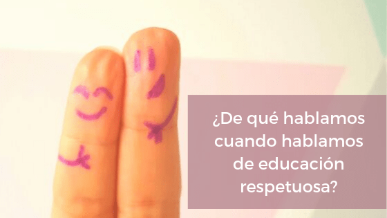 Educación respetuosa